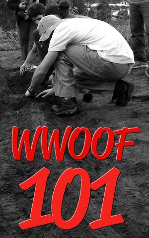 WWOOF 101